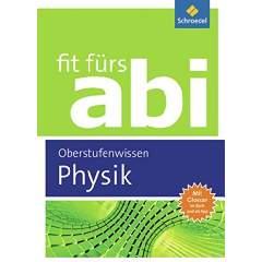 Fit fürs Abi in Physik